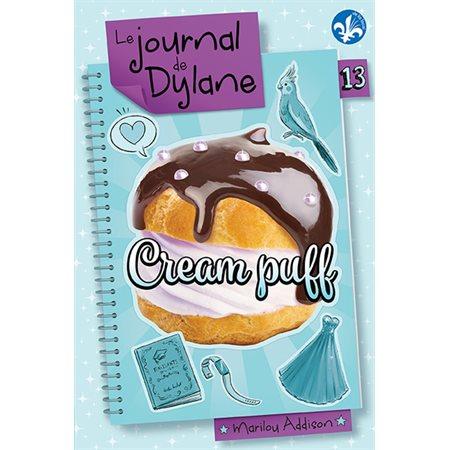 Cream puff, Tome 13  Le journal de Dylane