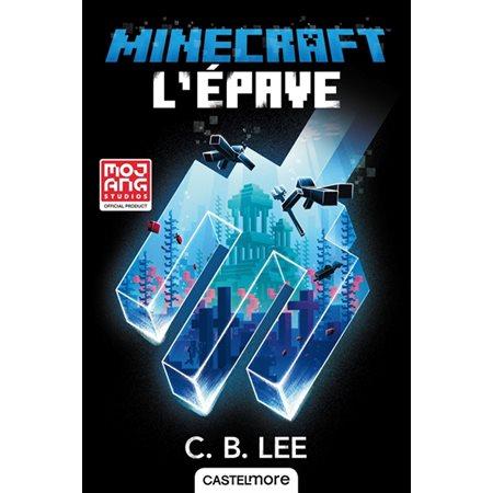 L'épave, Tome 7, Minecraft