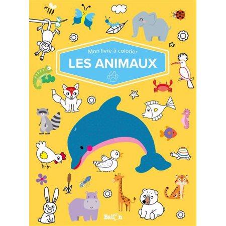 Les animaux: Mon livre à colorier