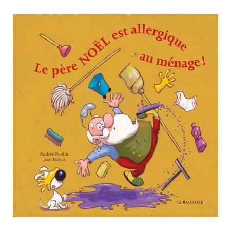 Le père Noël est allergique au ménage