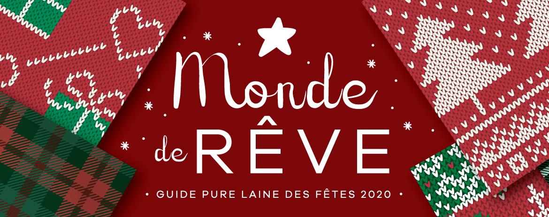 Monde de Rêve : Guide pure laine des fêtes 2020